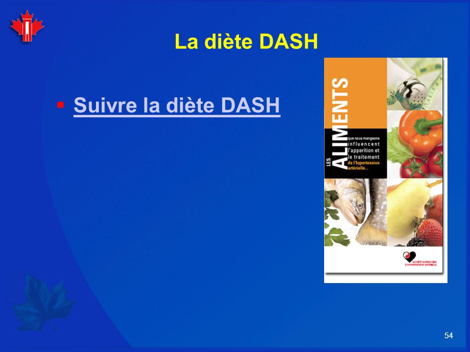 La diète DASH Suivre la diète DASH