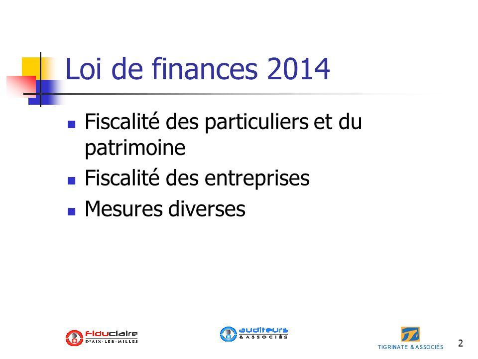 Loi de finances 2014 Fiscalité des particuliers et du patrimoine
