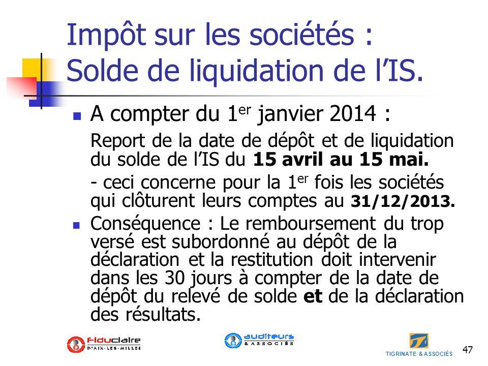 Impôt sur les sociétés : Solde de liquidation de l'IS.