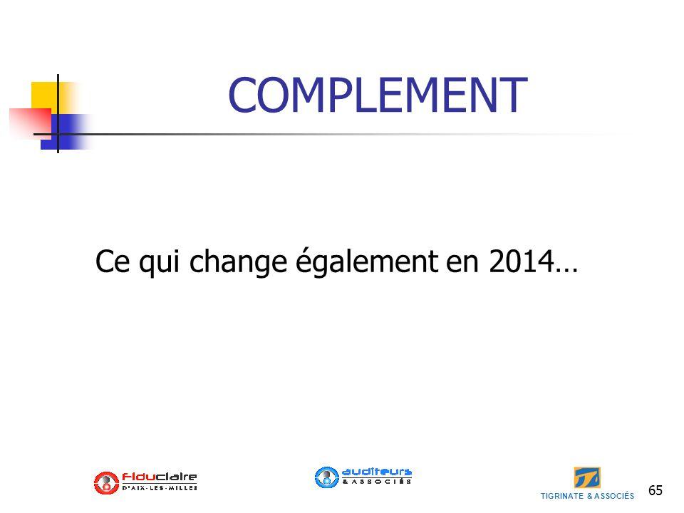 COMPLEMENT Ce qui change également en 2014…