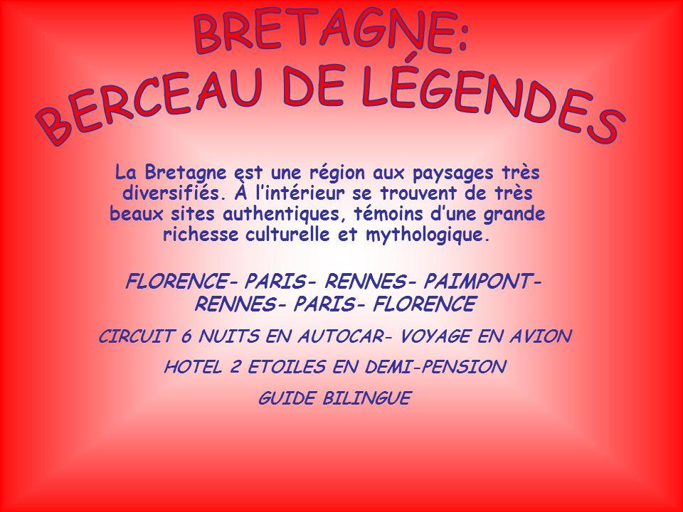 BRETAGNE: BERCEAU DE LÉGENDES