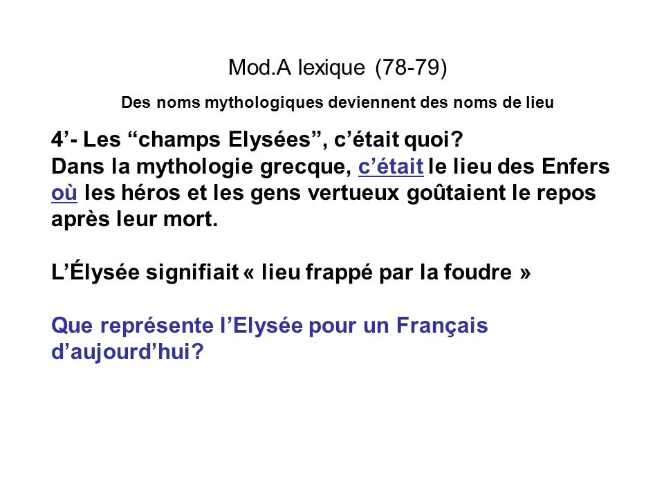 Des noms mythologiques deviennent des noms de lieu