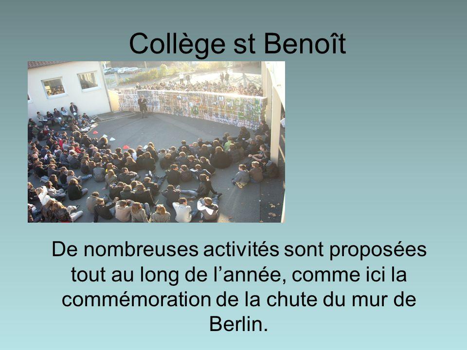 Collège st Benoît De nombreuses activités sont proposées tout au long de l'année, comme ici la commémoration de la chute du mur de Berlin.