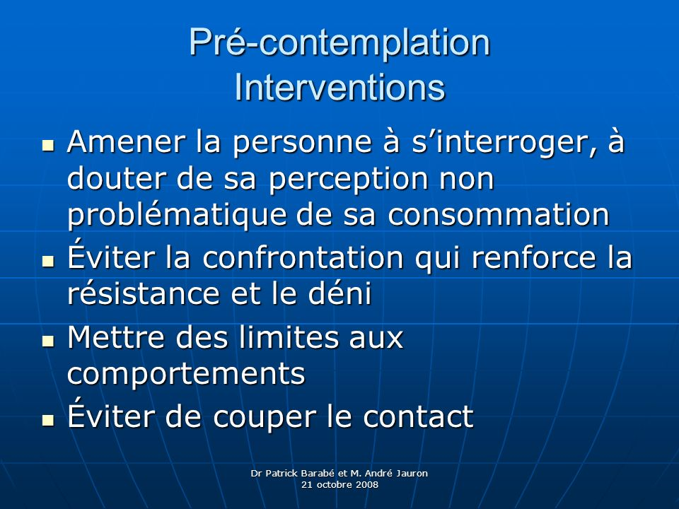Pré-contemplation Interventions