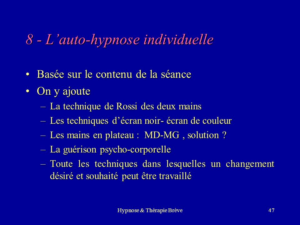 8 - L'auto-hypnose individuelle