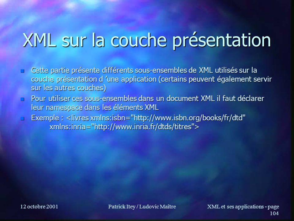 XML sur la couche présentation