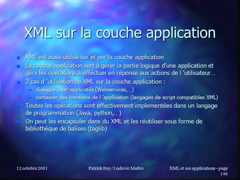 XML sur la couche application