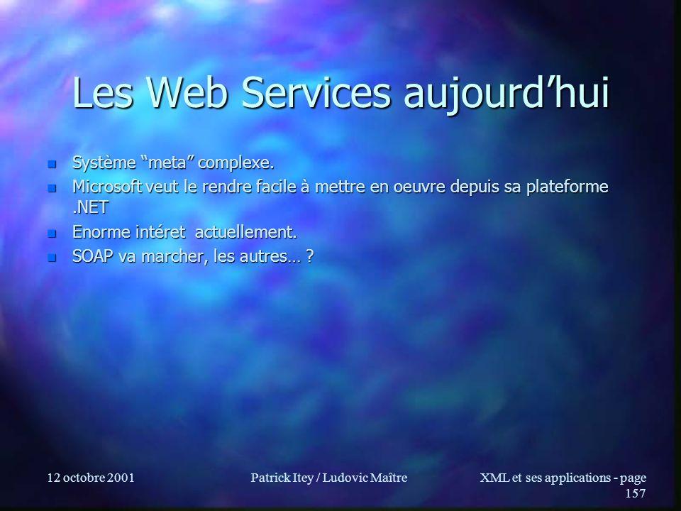Les Web Services aujourd'hui