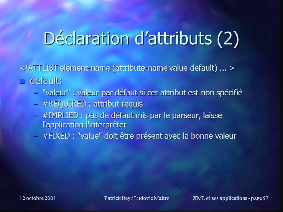 Déclaration d'attributs (2)
