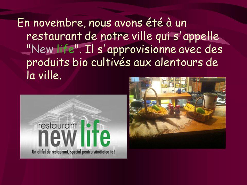 En novembre, nous avons été à un restaurant de notre ville qui s appelle New life .