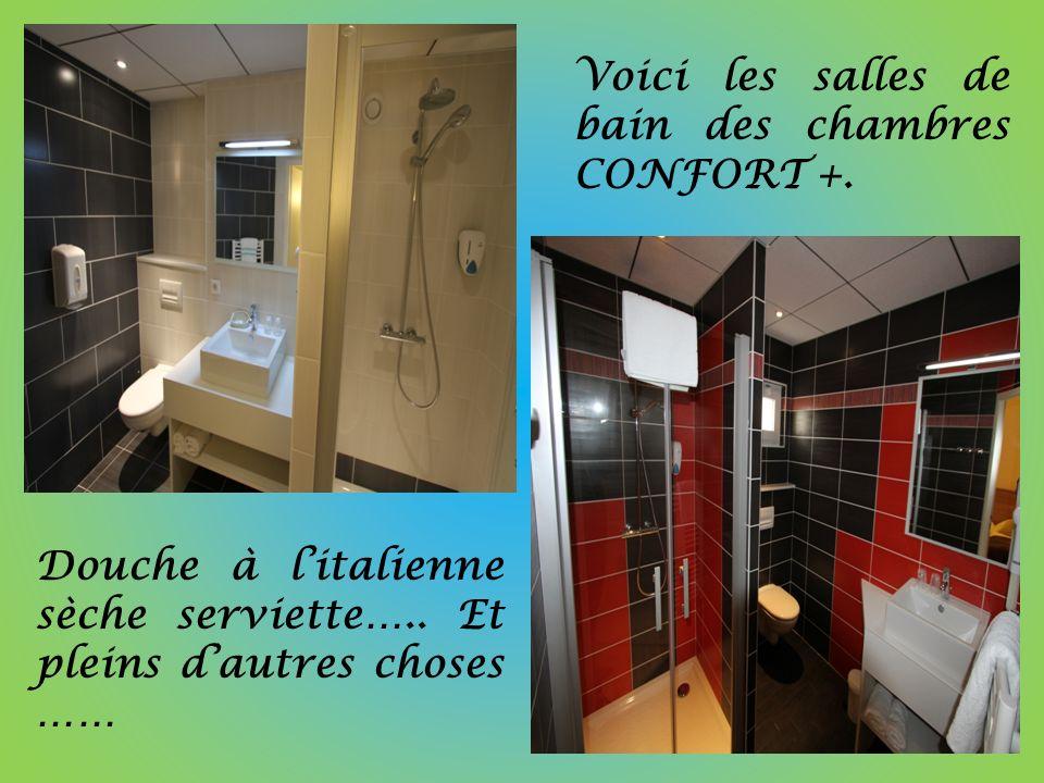 Voici les salles de bain des chambres CONFORT +.