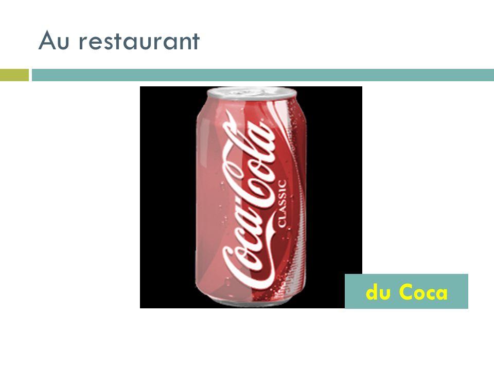 Au restaurant du Coca