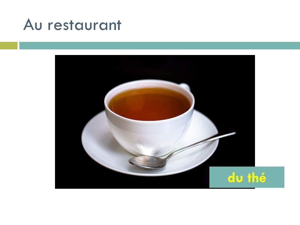 Au restaurant du thé
