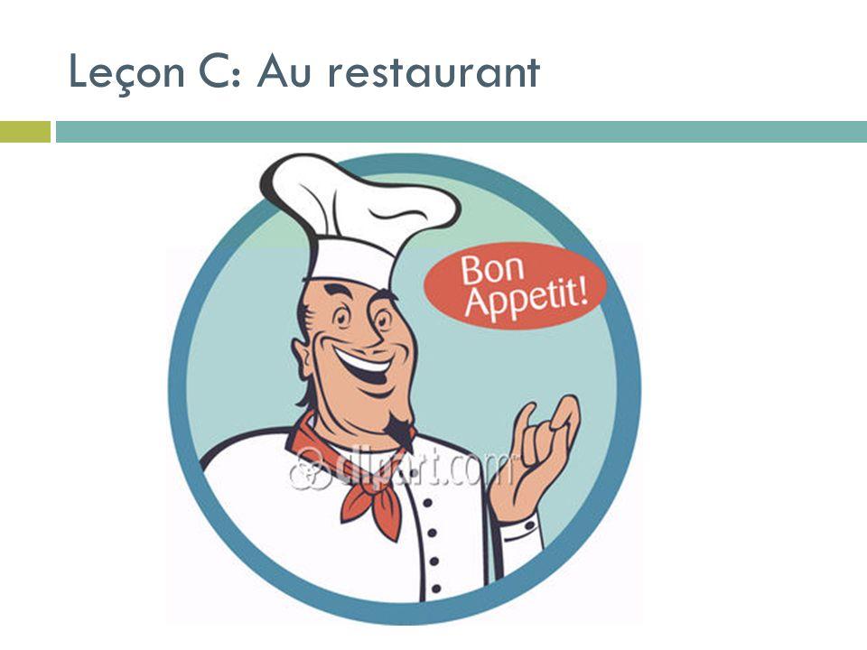 Leçon C: Au restaurant