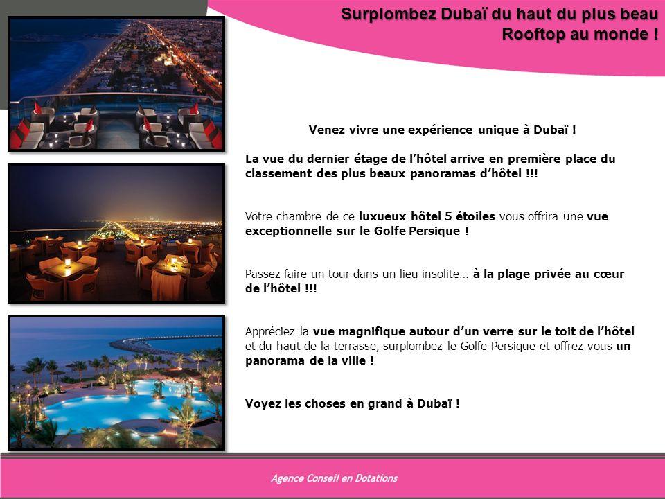 Venez vivre une expérience unique à Dubaï !