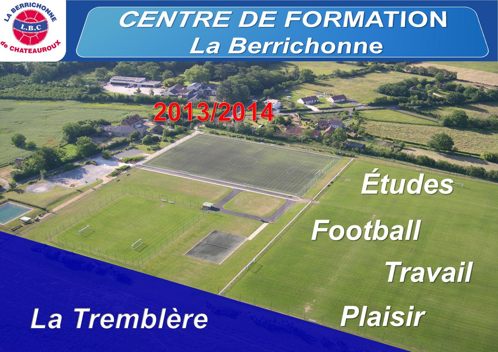 CENTRE DE FORMATION Études Football Travail Plaisir La Tremblère