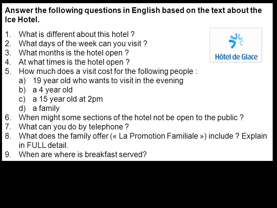 Answer the following questions in English based on the text about the Ice Hotel.