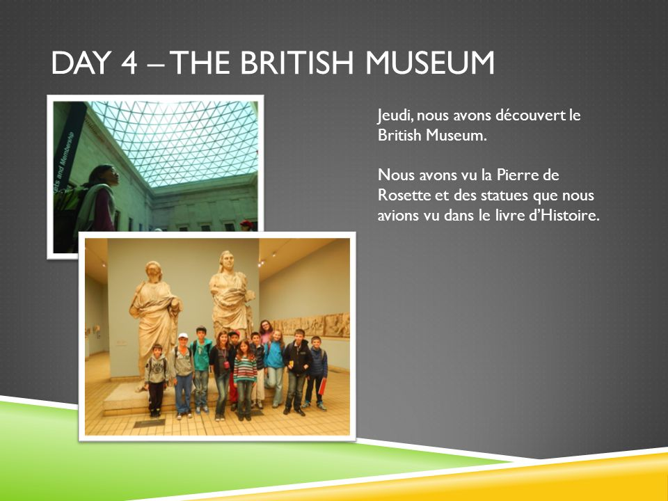 Day 4 – the british museum