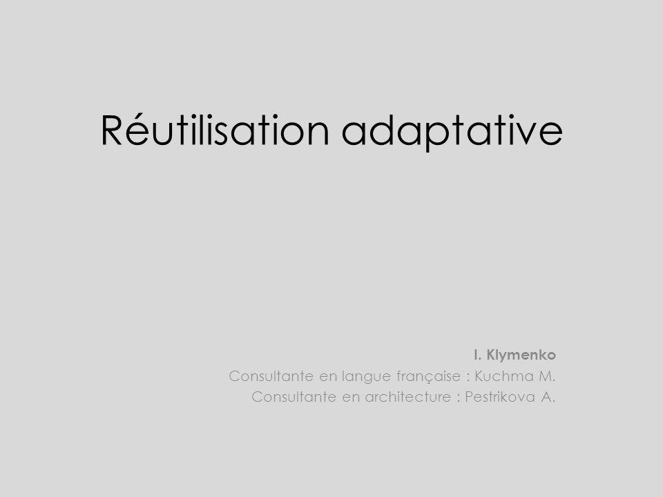 Réutilisation adaptative