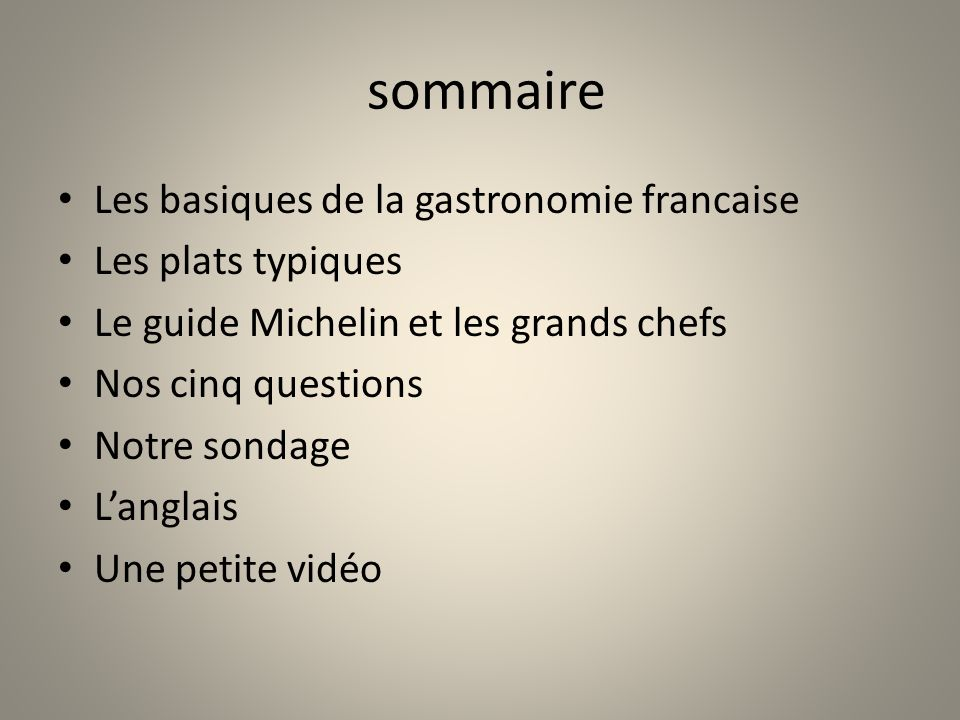 sommaire Les basiques de la gastronomie francaise Les plats typiques