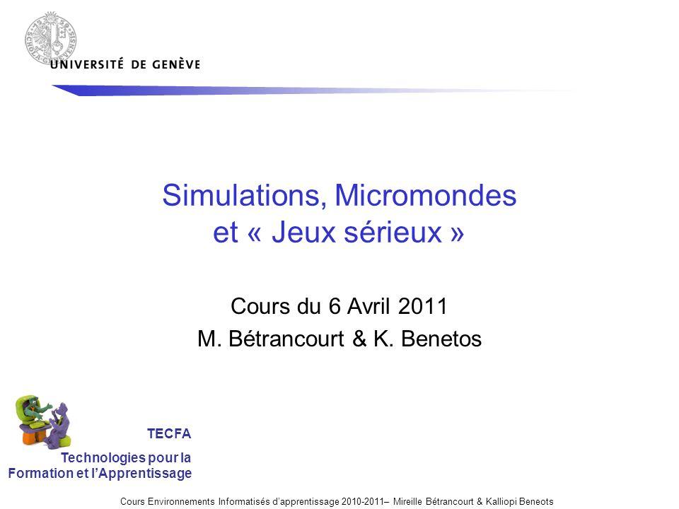 Simulations, Micromondes et « Jeux sérieux »