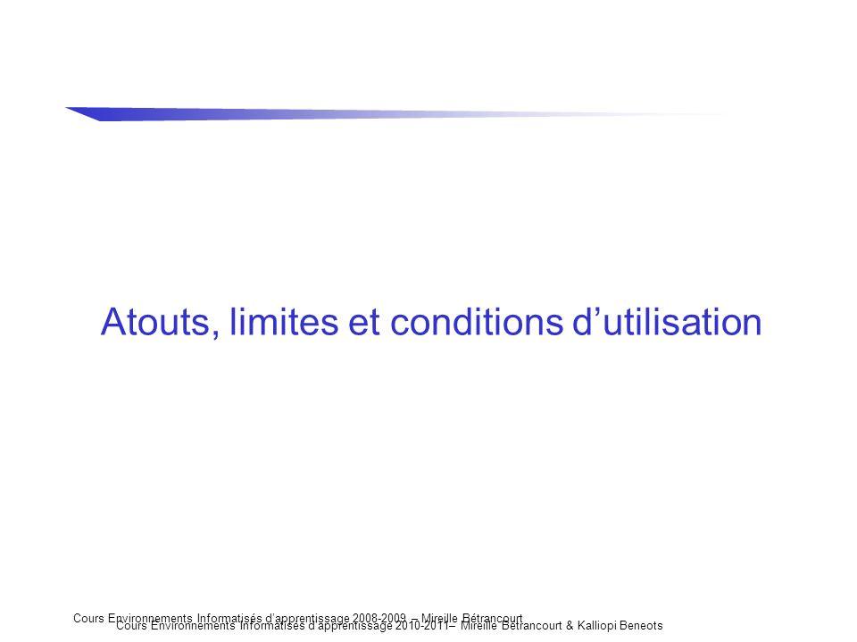 Atouts, limites et conditions d'utilisation