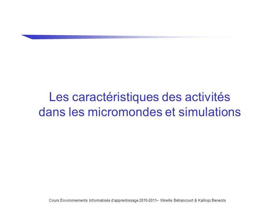 Les caractéristiques des activités dans les micromondes et simulations