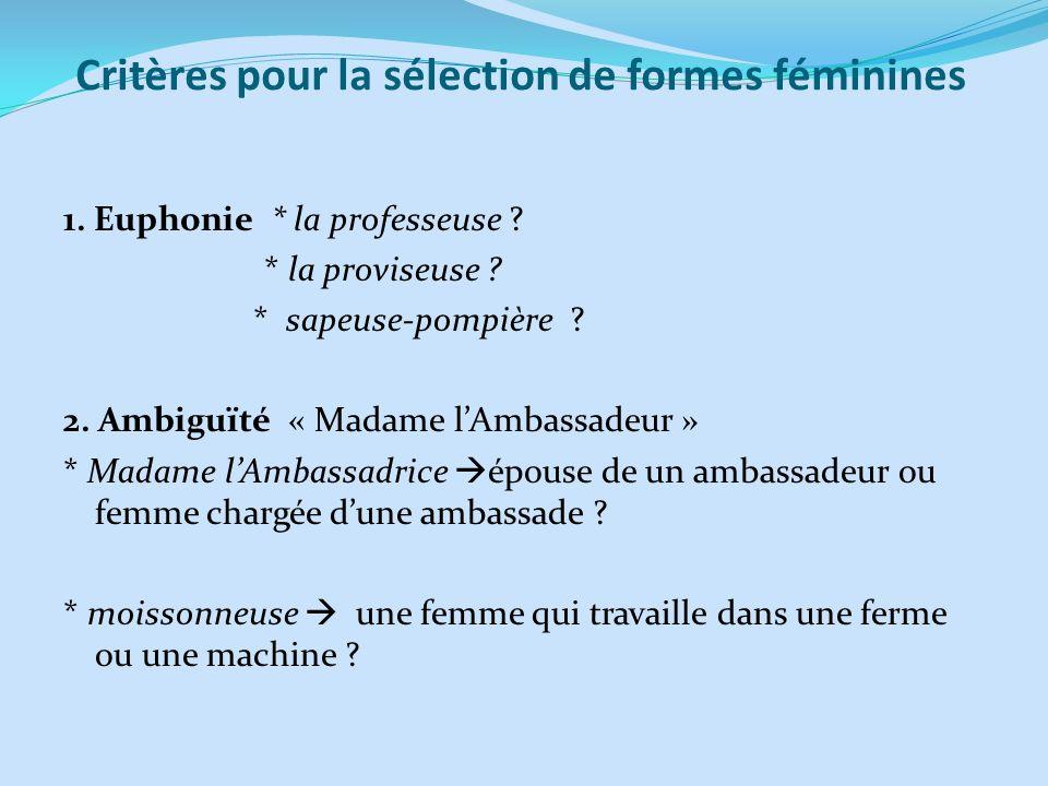 Critères pour la sélection de formes féminines