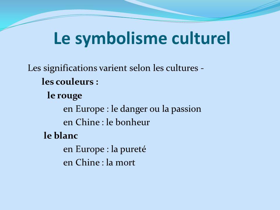 Le symbolisme culturel