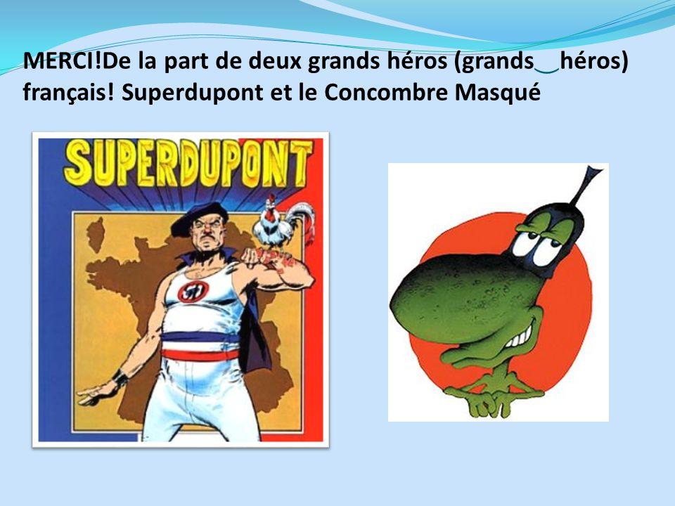 MERCI. De la part de deux grands héros (grands‿héros) français