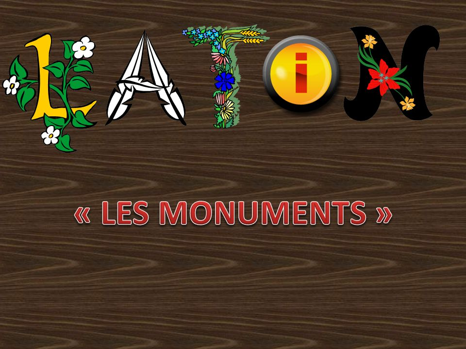 « LES MONUMENTS »