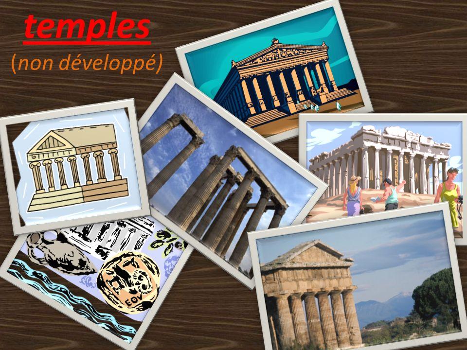 temples (non développé)
