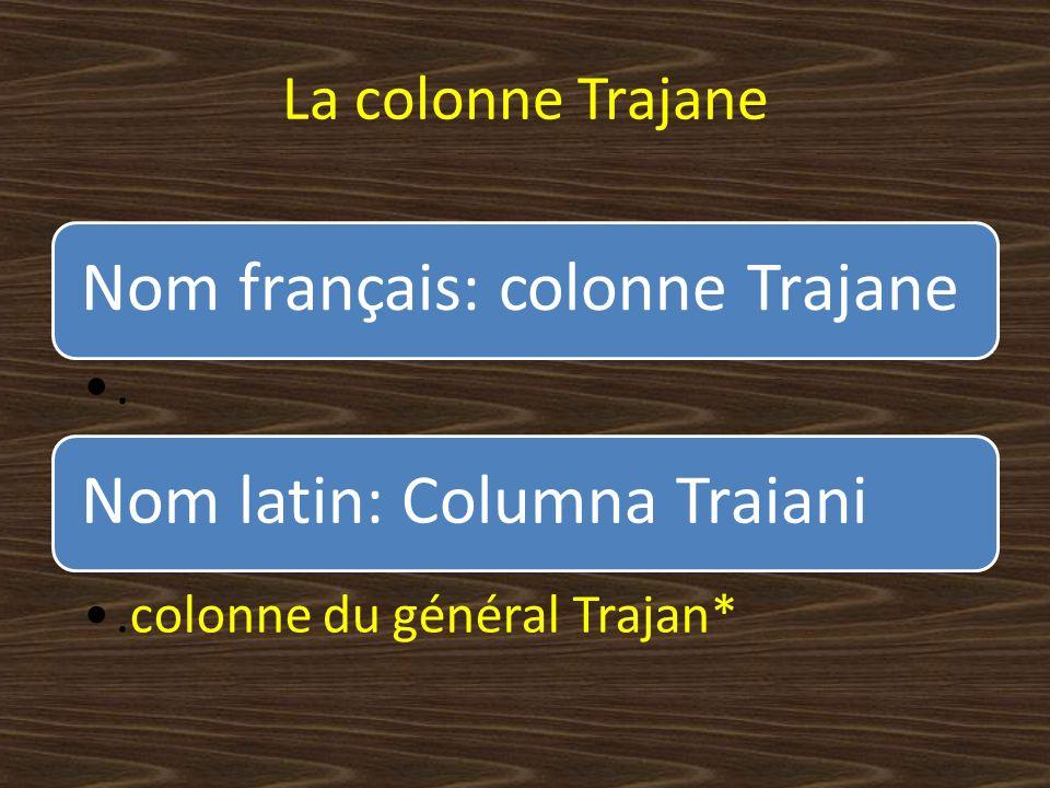 Nom français: colonne Trajane