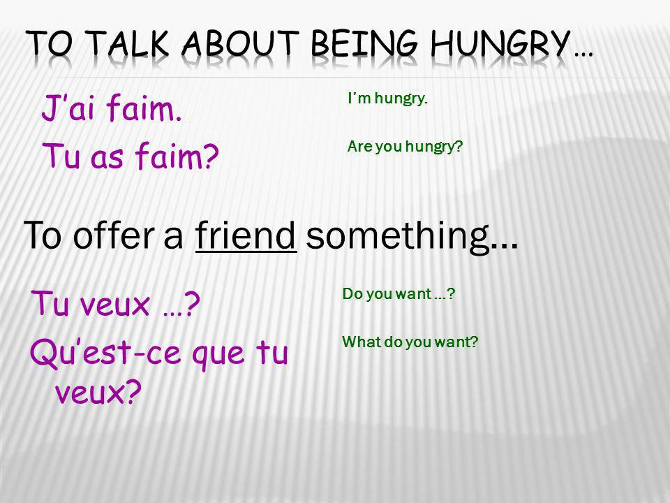 To talk about being hungry…
