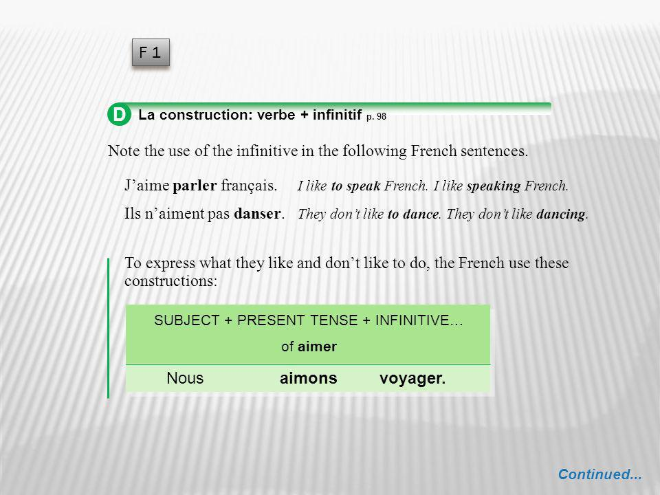 SUBJECT + PRESENT TENSE + INFINITIVE…