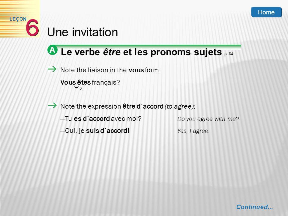 6 Une invitation Le verbe être et les pronoms sujets p. 84 A