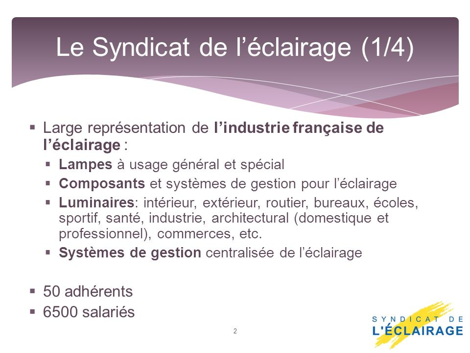 Le Syndicat de l'éclairage (1/4)