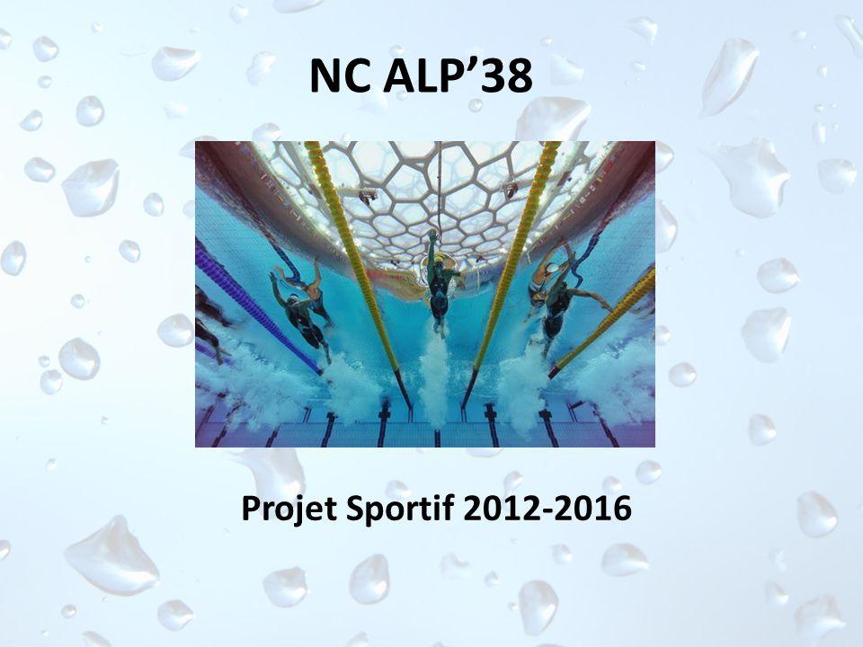 NC ALP'38 Projet Sportif 2012-2016