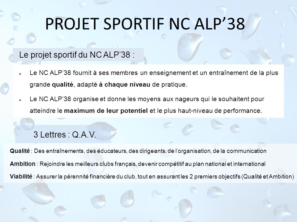 PROJET SPORTIF NC ALP'38 Le projet sportif du NC ALP'38 :