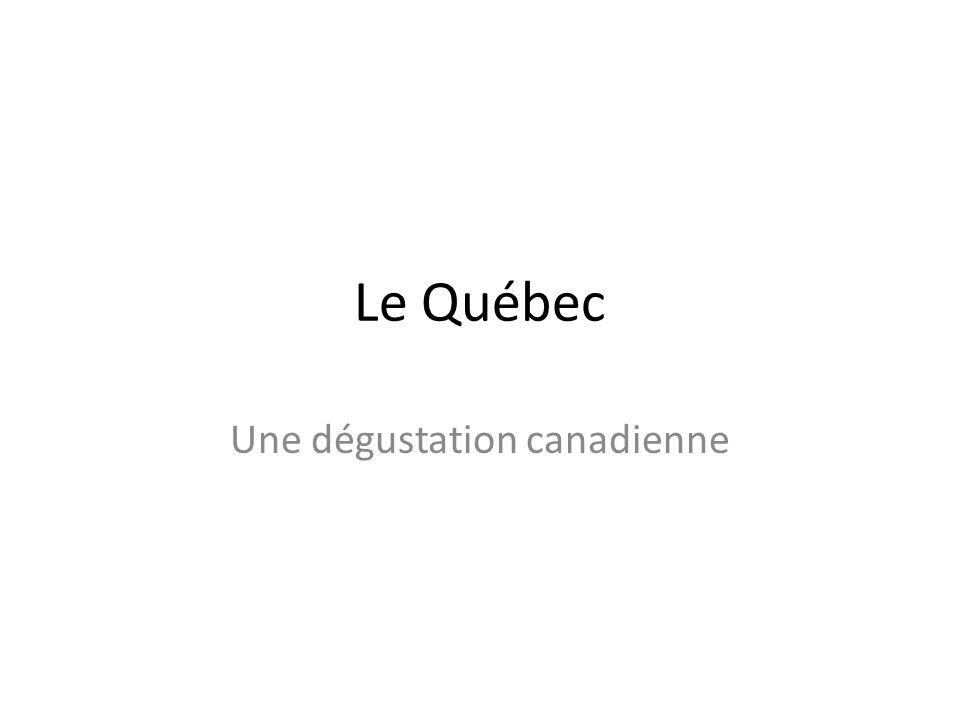 Une dégustation canadienne
