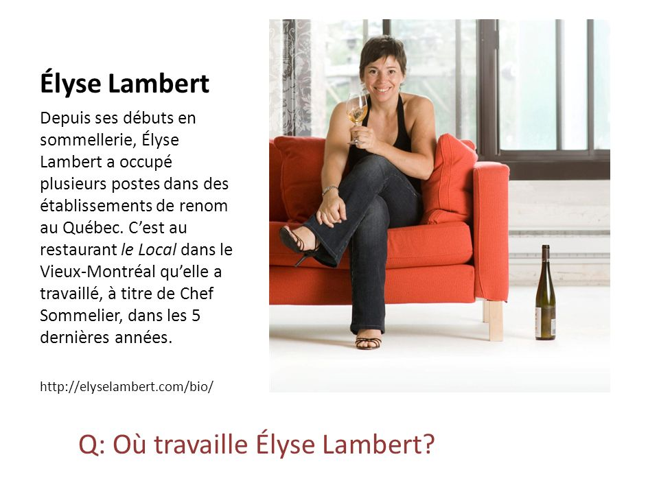 Q: Où travaille Élyse Lambert