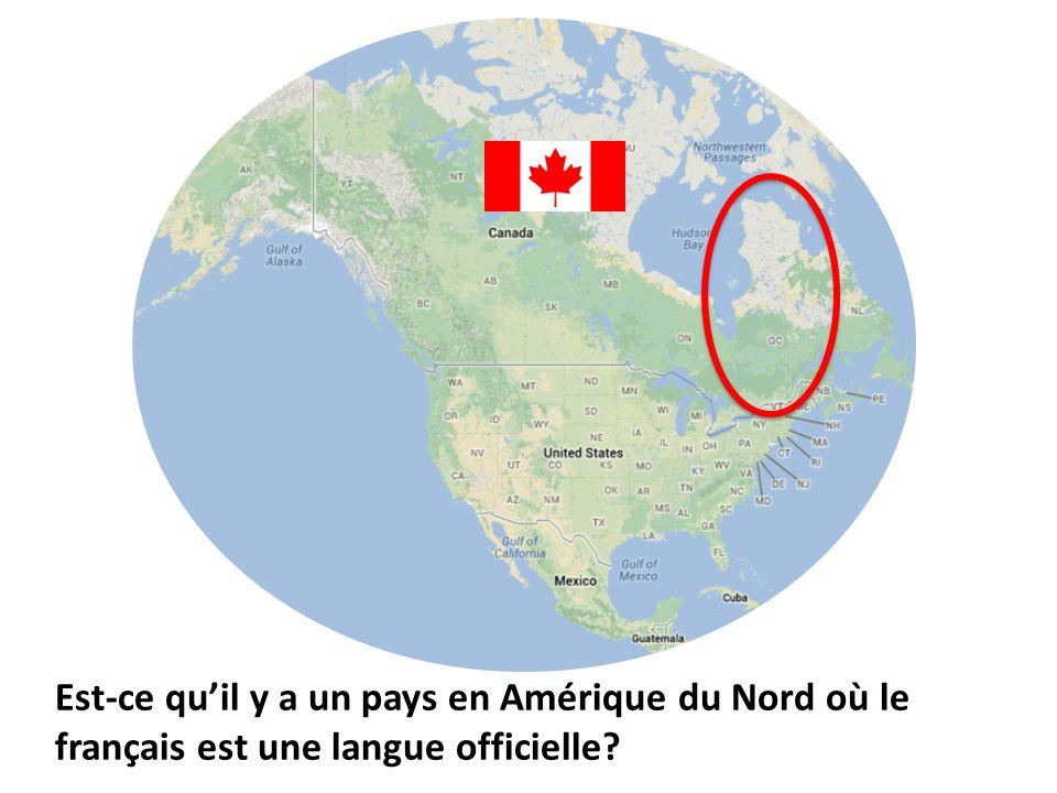 Est-ce qu'il y a un pays en Amérique du Nord où le français est une langue officielle