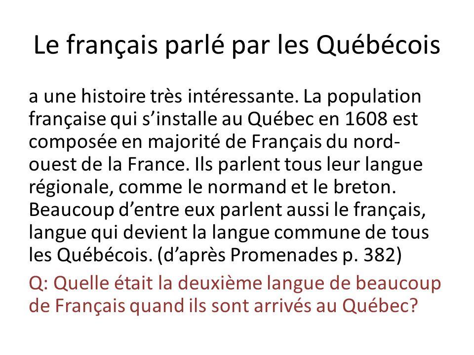 Le français parlé par les Québécois