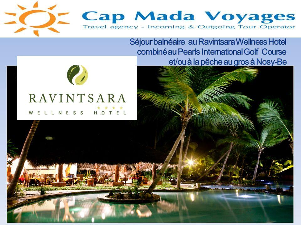 Séjour balnéaire au Ravintsara Wellness Hotel combiné au Pearls International Golf Course et/ou à la pêche au gros à Nosy-Be