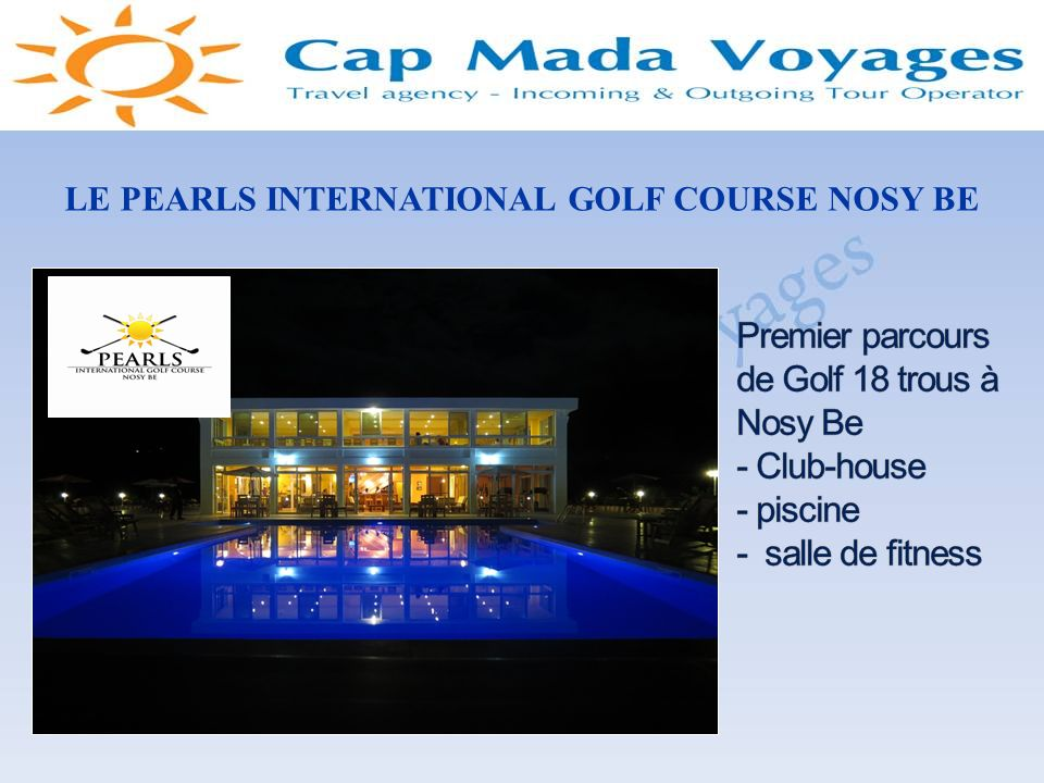 LE PEARLS INTERNATIONAL GOLF COURSE NOSY BE