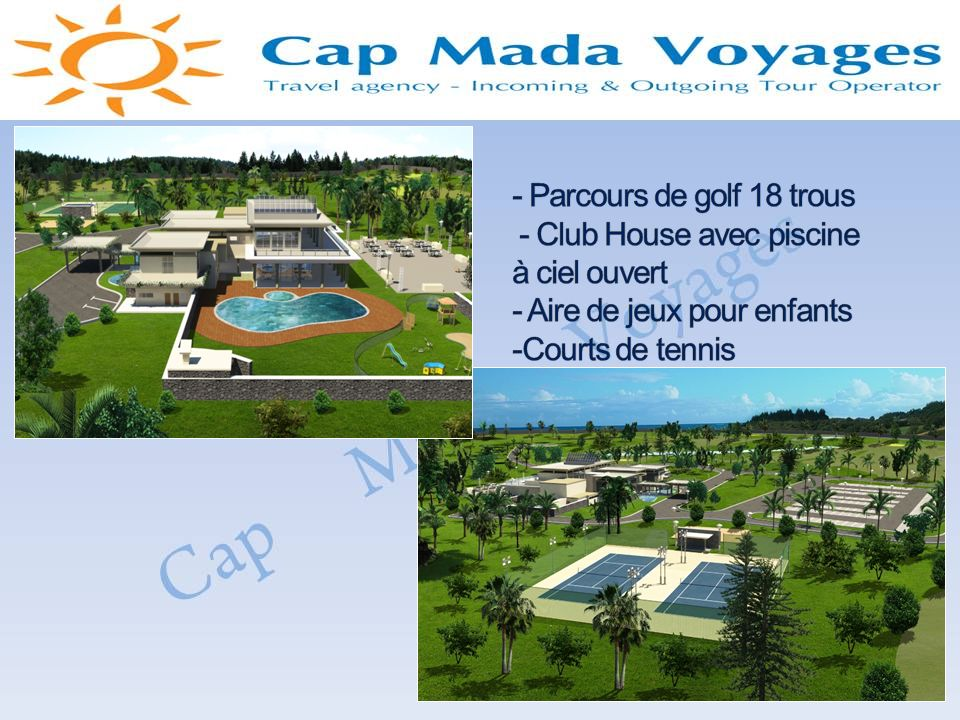 - Parcours de golf 18 trous - Club House avec piscine à ciel ouvert - Aire de jeux pour enfants -Courts de tennis
