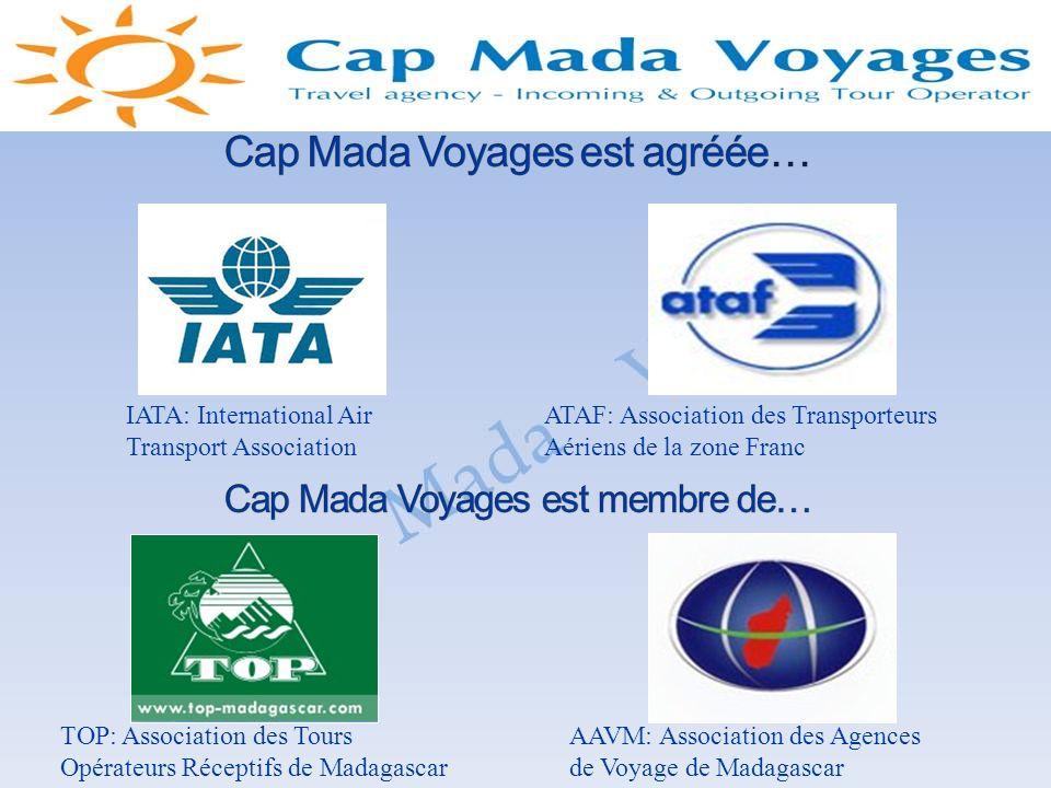 Cap Mada Voyages est agréée…