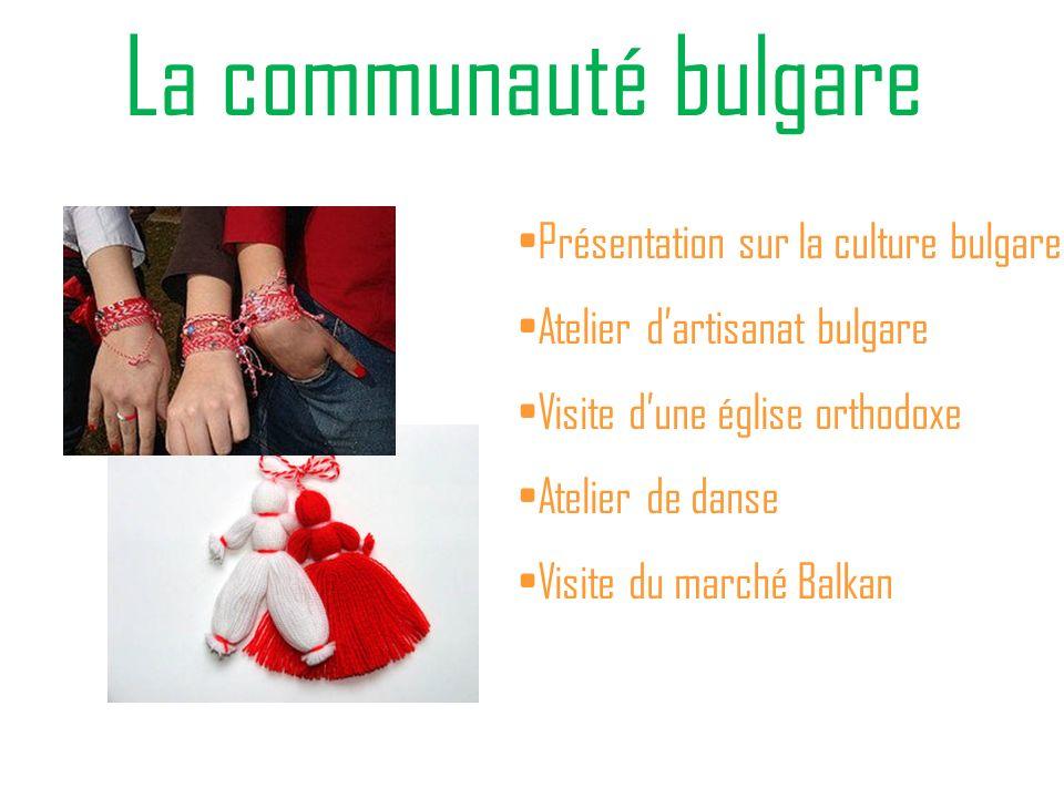La communauté bulgare Présentation sur la culture bulgare