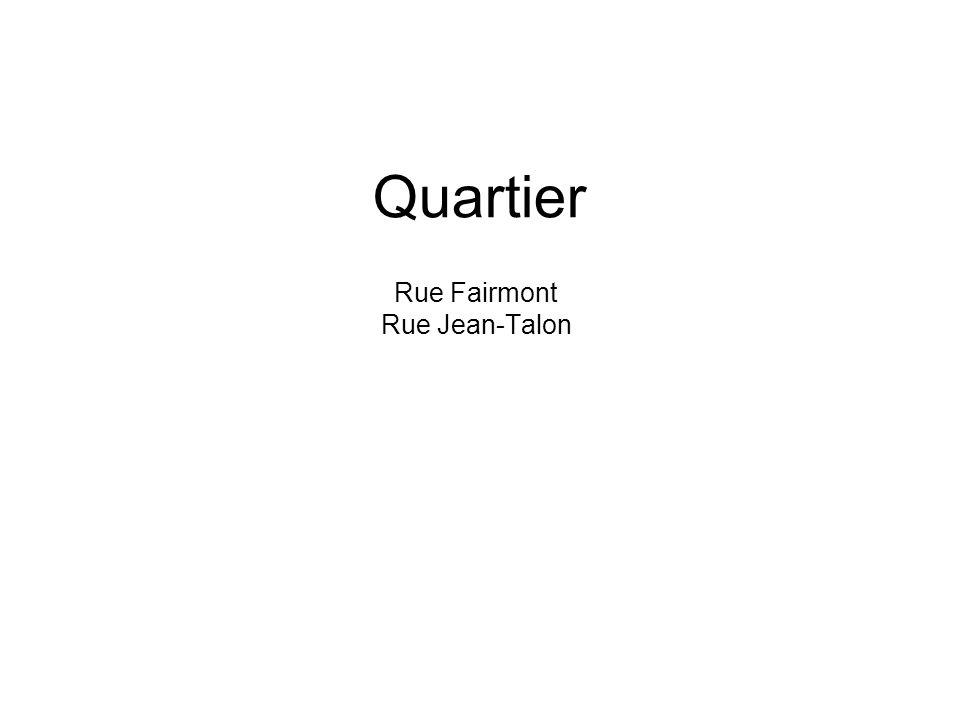 Rue Fairmont Rue Jean-Talon