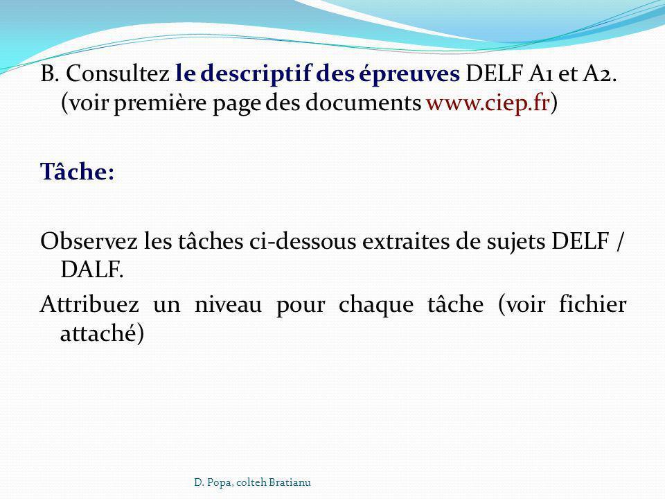 B. Consultez le descriptif des épreuves DELF A1 et A2